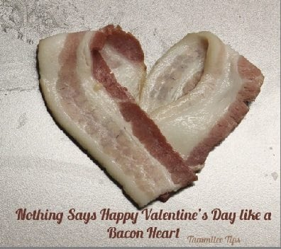 Nothing says Happy Valentine's Day quite like Bacon Hearts!