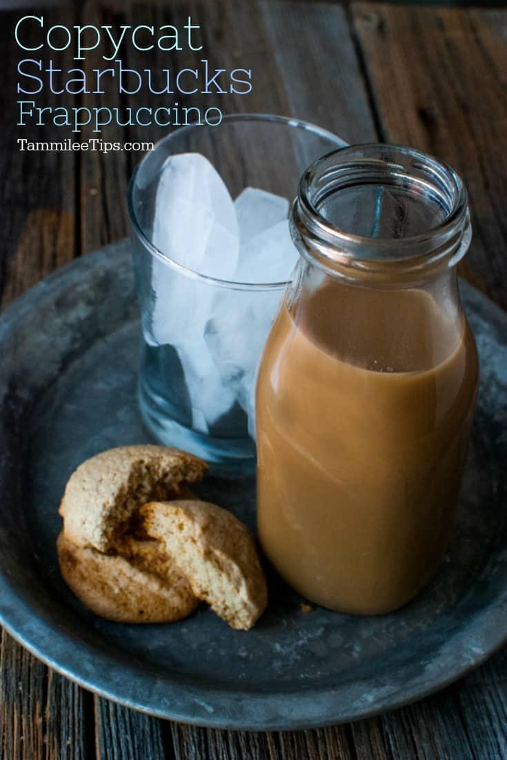 Copy Cat Starbucks Frappuccino Tammilee Tips