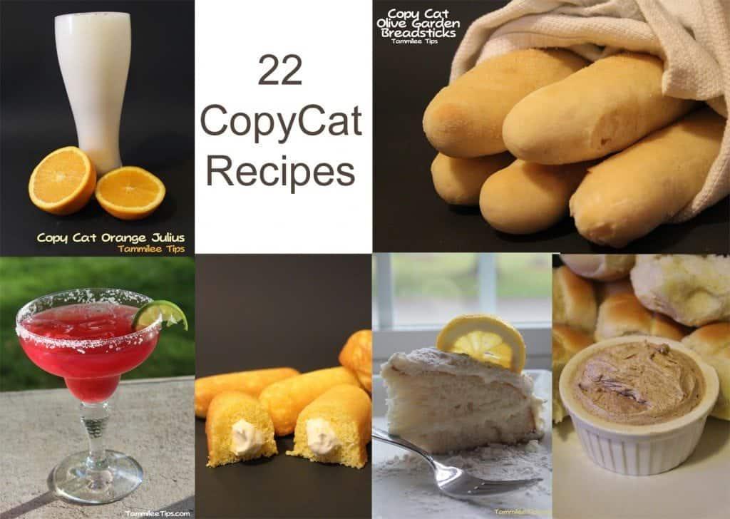 22 Copy Cat Recipes