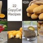 22 Copy Cat Recipes