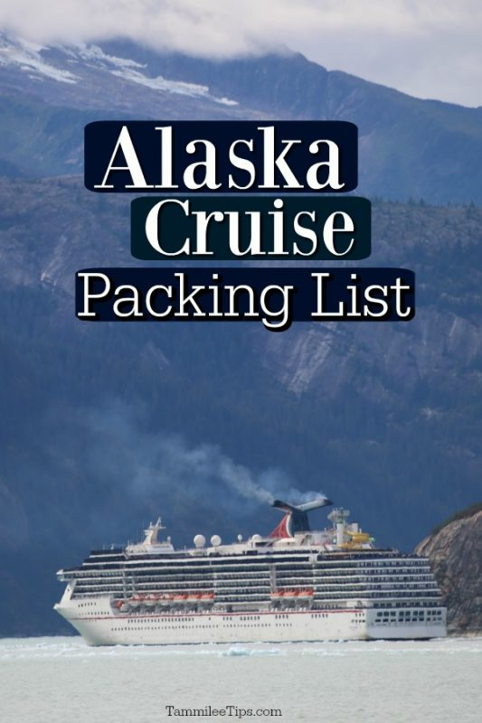 Carnival Cruise ship with Alaska mountains in the background. Alaska Cruise Packing List written on the photo