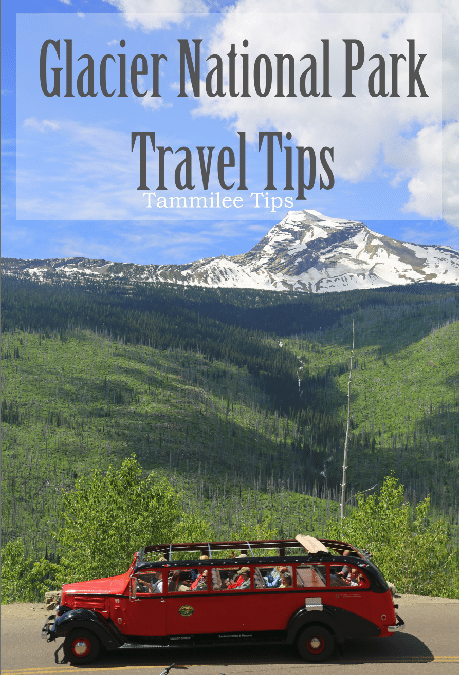 Glacier National Park Travel Tips