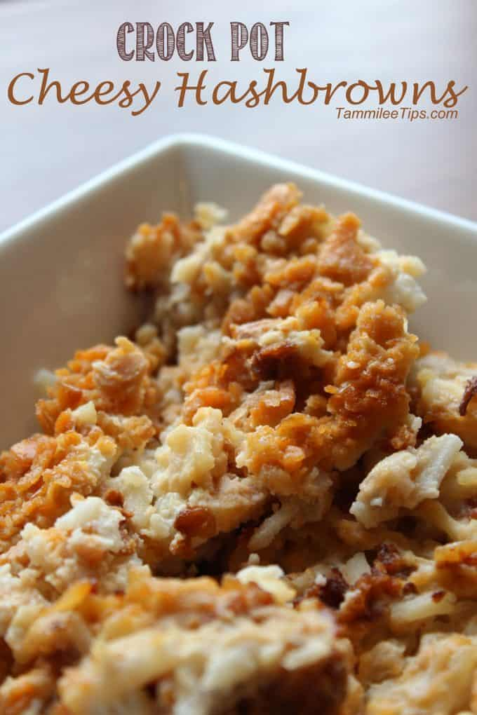 Crock Pot Cheesy Hashbrowns Tammilee Tips