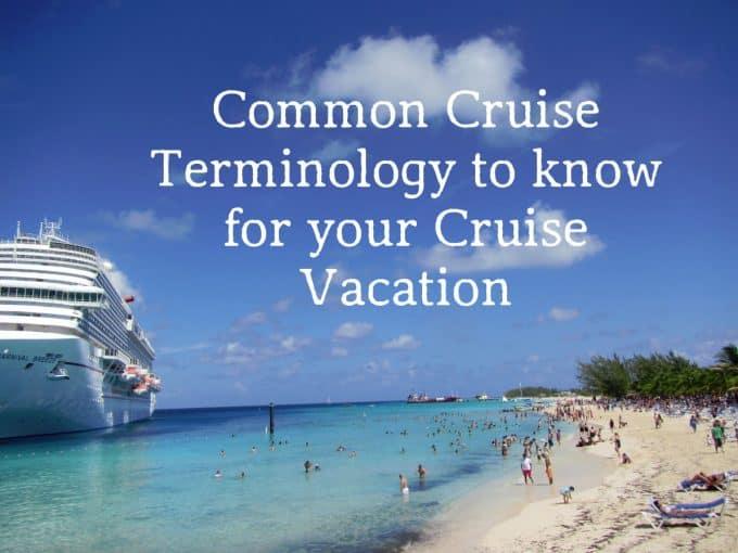 Common Cruise Terminology