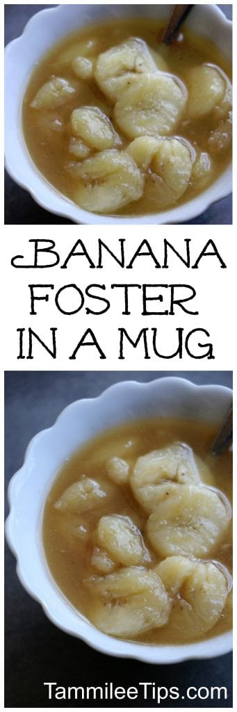 Easy Banana Foster Recipe in a mug! Quick, delicious, and so easy to make! Perfect for one to two people! A great sweet snack dessert!