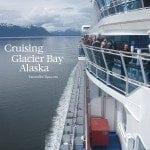 Cruising Glacier Bay Alaska