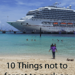 10 thinds not to forget to pack on your cruise