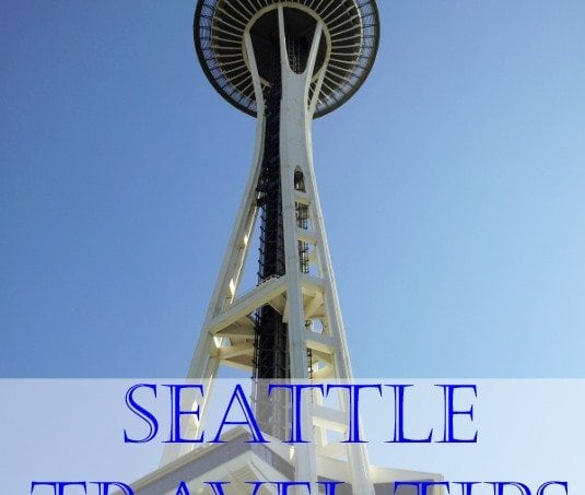 Seattle Travel Tips