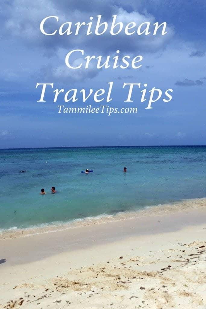 Caribbean Cruise Travel Tips