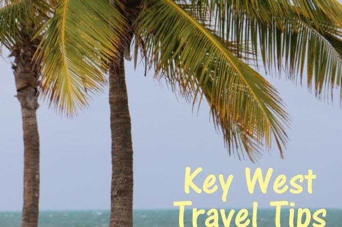 Key West Travel Tips