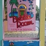bubble room sign Captiva Island