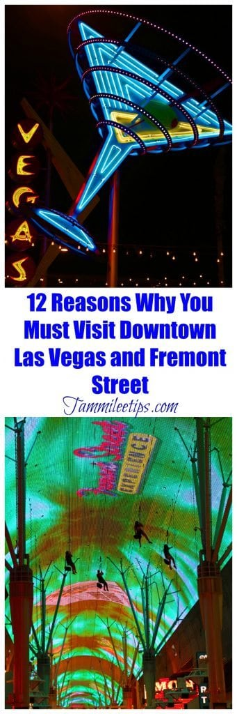 12 Reasons Why You Must Visit Downtown Las Vegas Amp Fremont