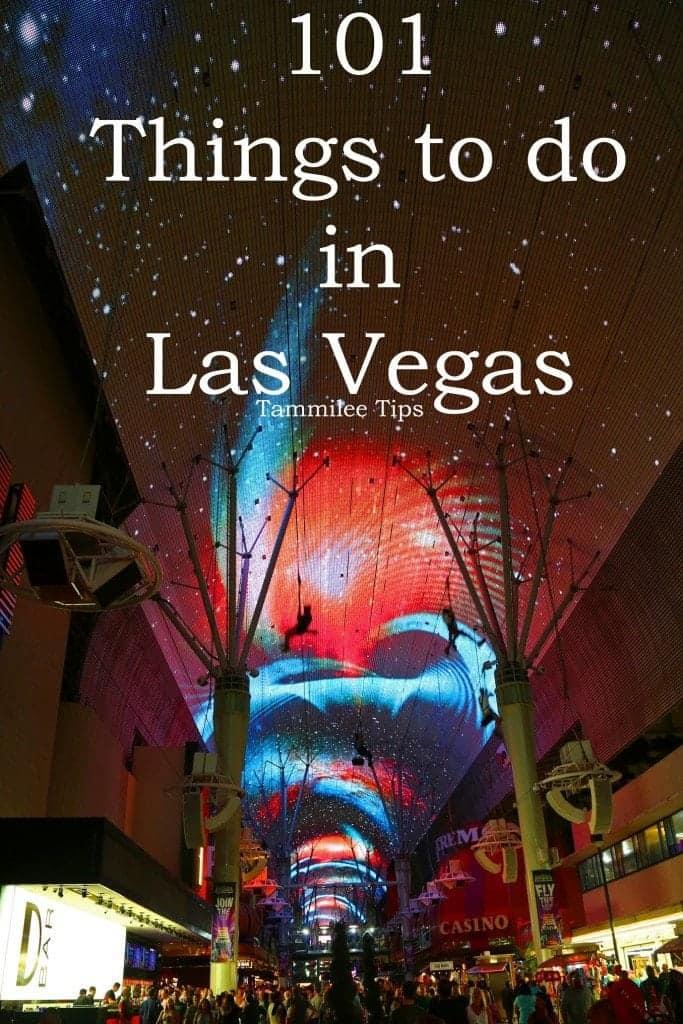 101 Things to do in Las Vegas
