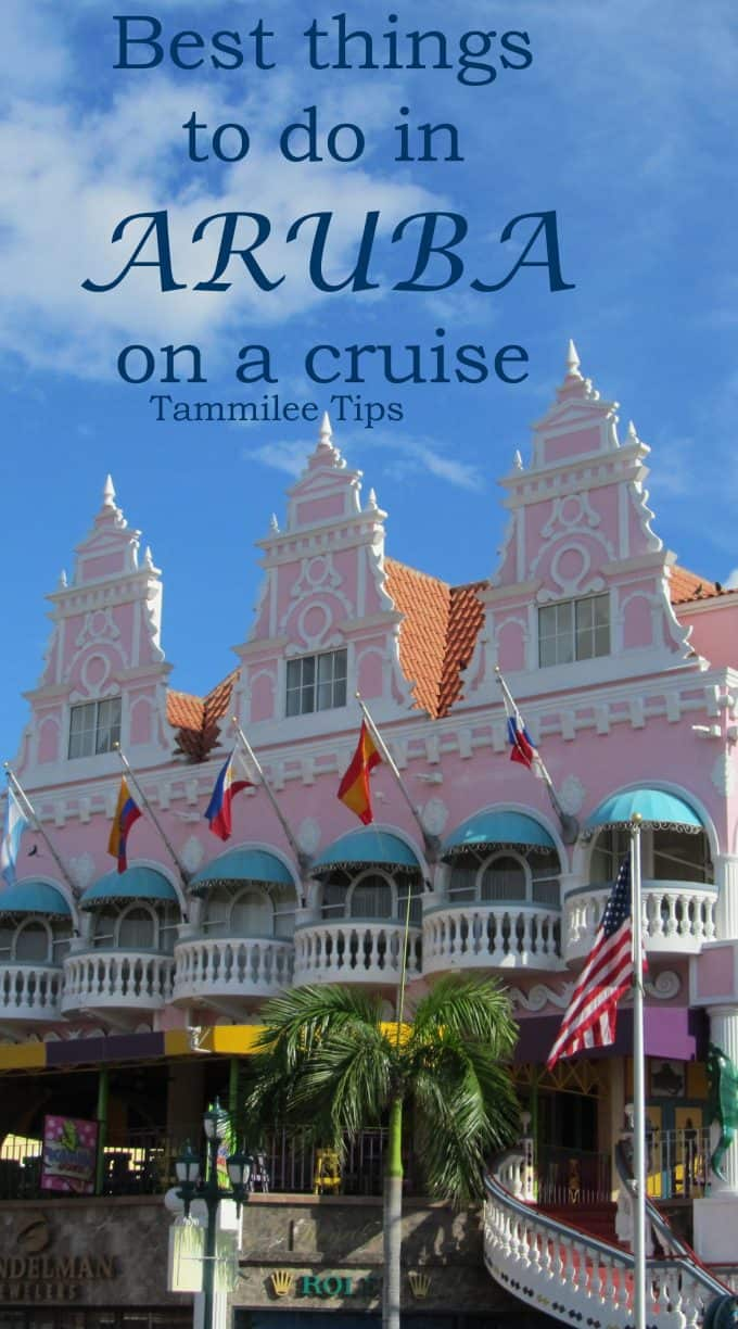 Best Things To Do In Aruba On A Cruise Tammilee Tips