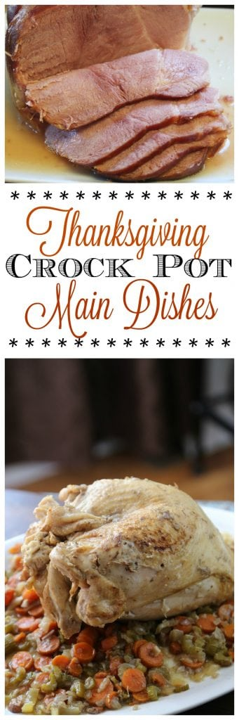 Make Thanksgiving a little easier with these main dishes you can make in the crock pot! The slow cooker does all the work saving you oven space! These crockpot recipes are so easy to make and turn out amazing!