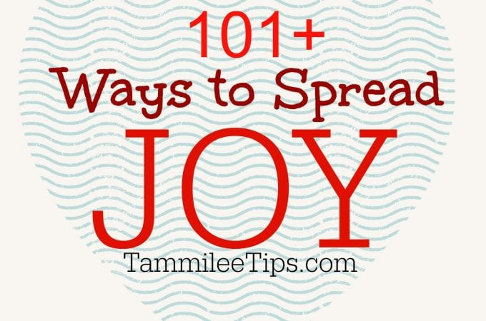 101+ Ways to spread Joy this year!