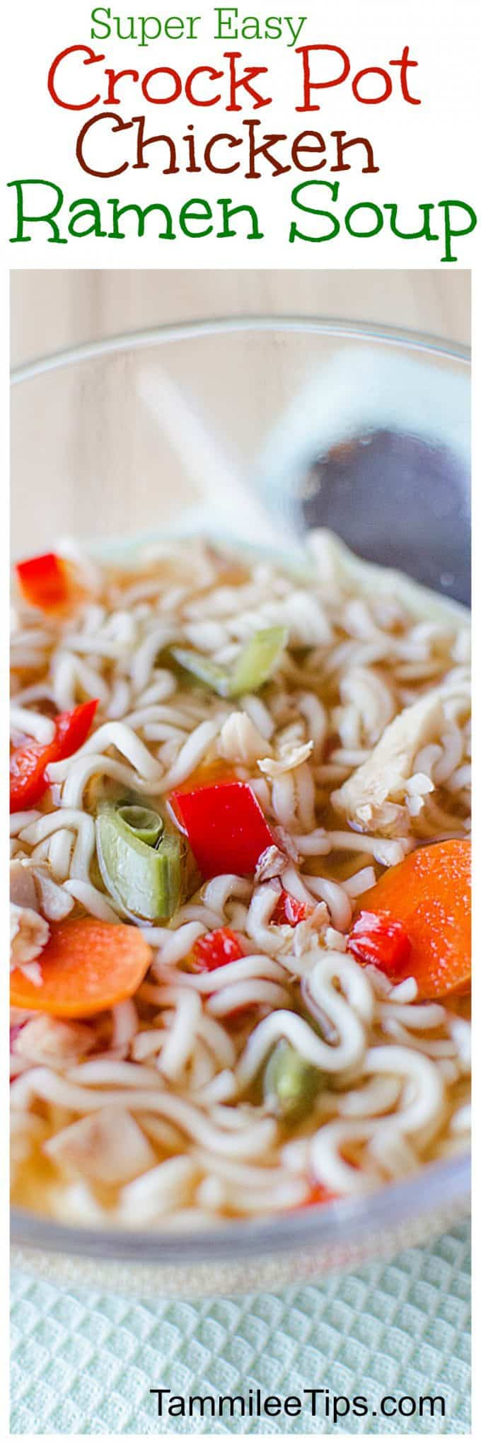 Easy Crock Pot Chicken Ramen Soup Recipe is the perfect comfort food! The slow cooker does all the work!