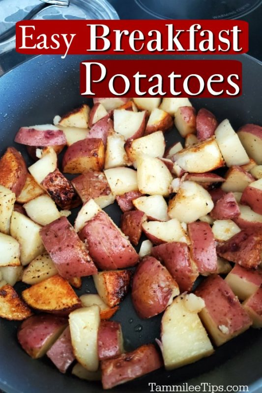 red breakfast potatoes in a skillet with lettering over the top